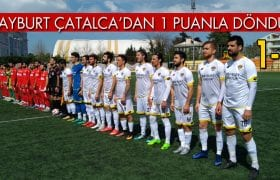 Bayburt Grup Çatalca'dan Bir Puanla Döndü