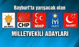 İşte Bayburt'un Milletvekili Adayları