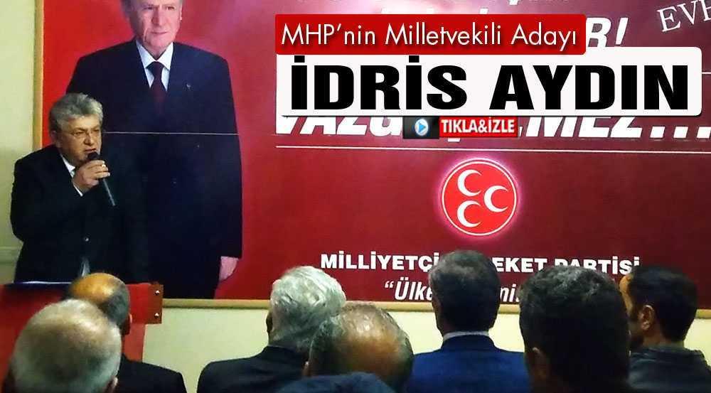 MHP'nin Bayburt Milletvekili Adayı İdris Aydın