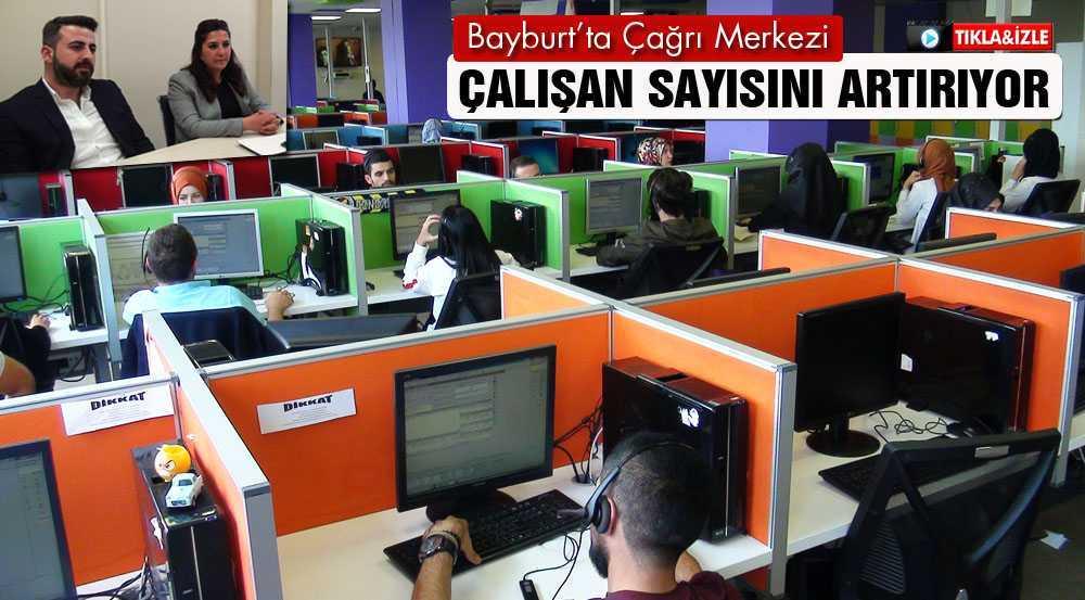 Bayburt'ta Çağrı Merkezi Çalışan Sayısını Artırıyor