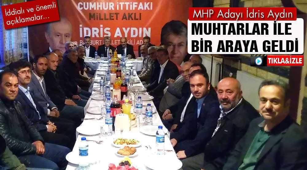 MHP Milletvekili Adayı İdris Aydın Muhtarlar İle İftar Yemeğinde Buluştu