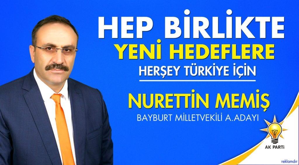 AK Parti Bayburt Milletvekili Aday Adayı Nurettin Memiş