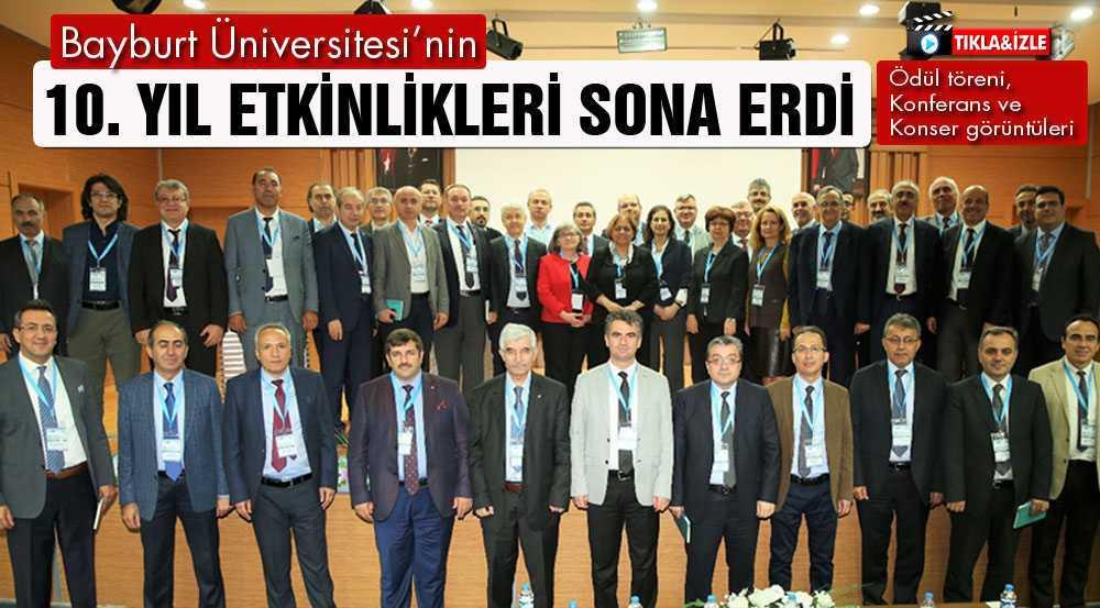 Bayburt Üniversitesi'nin 10. Yıl Etkinlikleri Sona Erdi