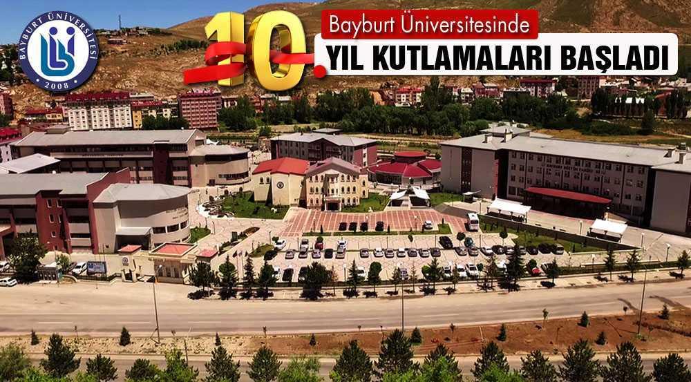 Bayburt Üniversitesi Etkinliklerle 10. Yılını Kutluyor