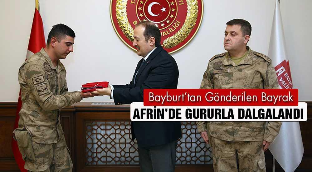 Bayburt'tan Gönderilen Bayrak Afrin'de Gururla Dalgalandı