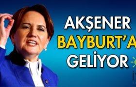 İYİ Parti Genel Başkanı Meral Akşener Bayburt'a Geliyor