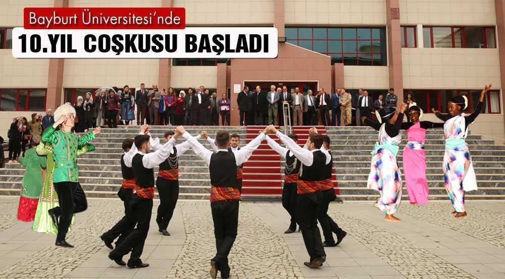 Bayburt Üniversitesi'nde 10. Yıl Coşkusu Başladı