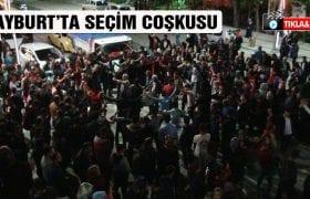 Bayburt'ta Seçim Coşkusu Caddelere Taştı