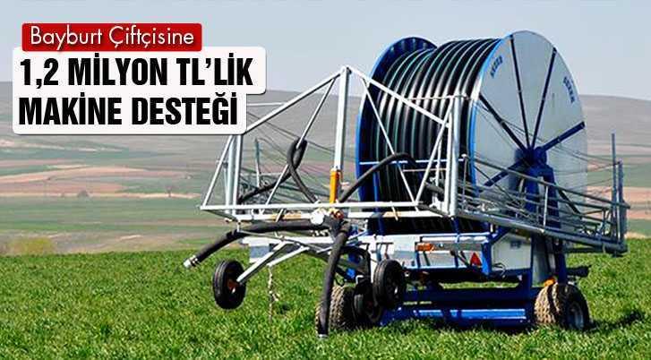 Bayburt Çiftçisine 1,2 Milyon TL'lik Makine Desteği
