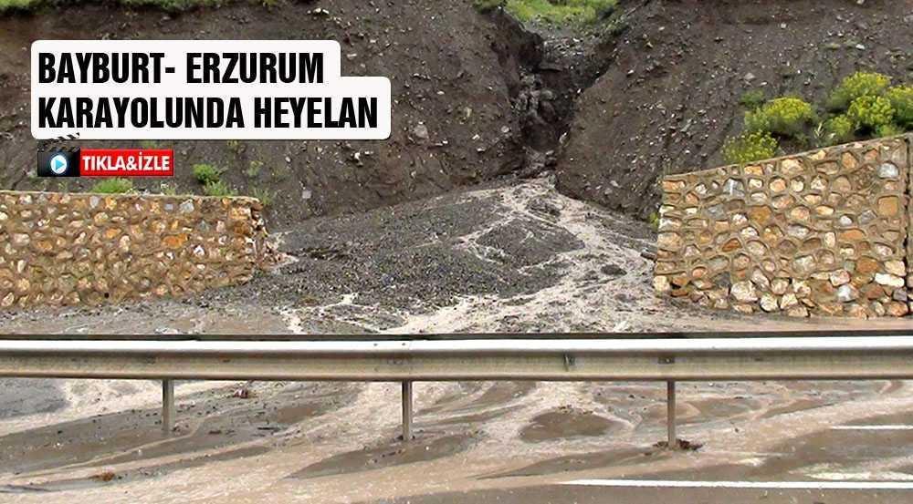 Bayburt-Erzurum Karayolunda Heyelan