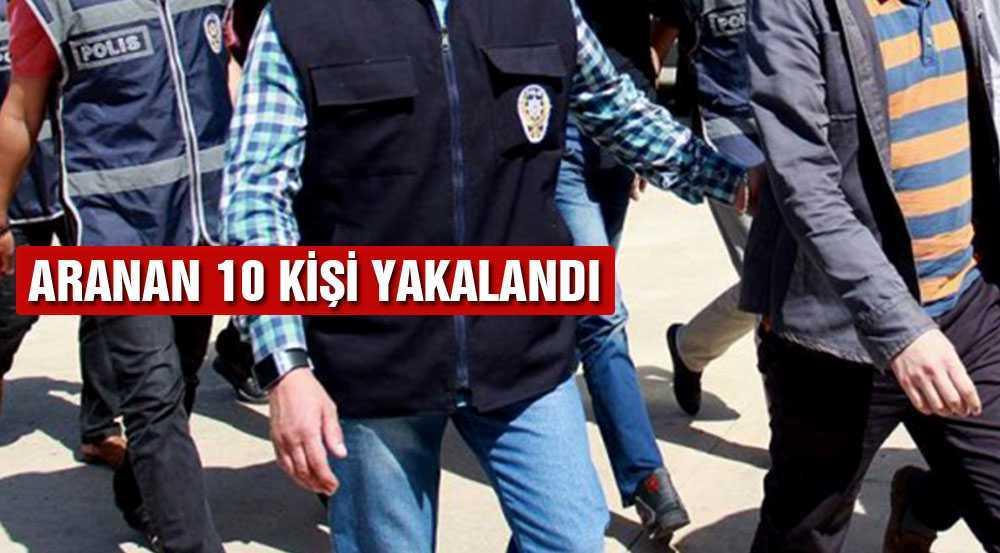 FETÖ'den 10 Kişi Yakalanarak Gözaltına Alındı