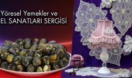 Bayburt'ta Yöresel Yemekler ve El Sanatları Sergisi