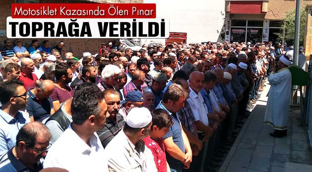 Motosiklet Kazasında Ölen Pınar Toprağa Verildi