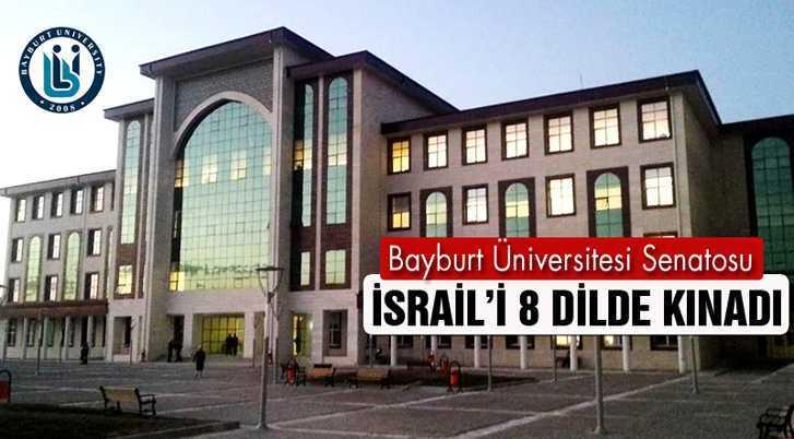 Bayburt Üniversitesi Senatosu İsrail'i 8 Dilde Kınadı