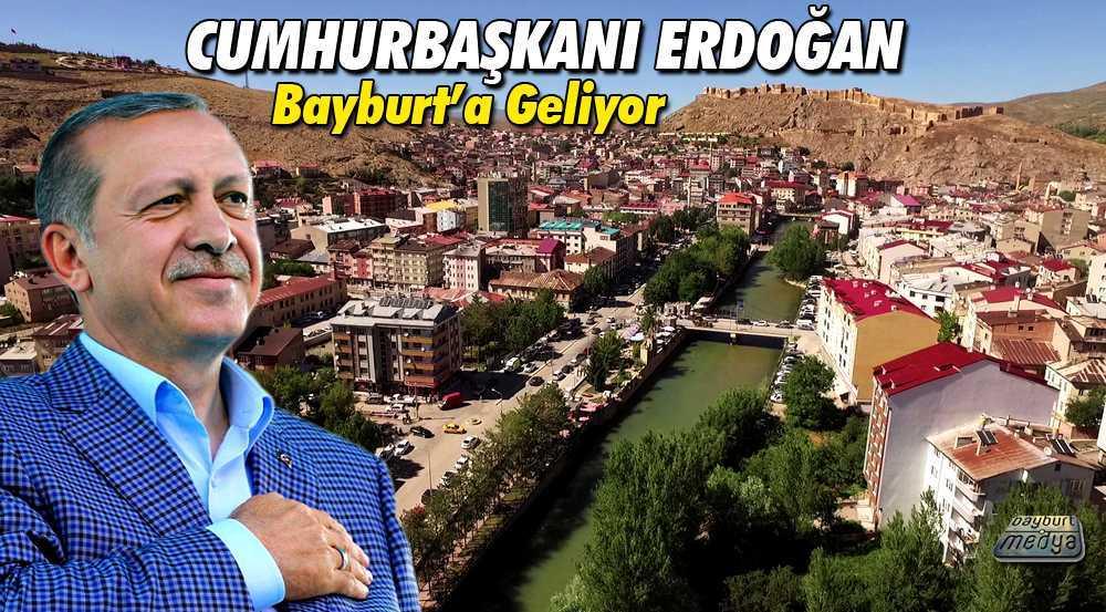 Bayburt, Cumhurbaşkanı Erdoğan'ı Karşılamaya Hazırlanıyor
