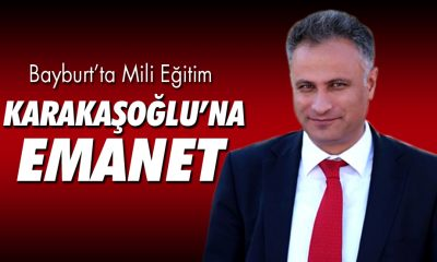 Bayburt'un Yeni Milli Eğitim Müdürü Cengiz Karakaşoğlu Oldu