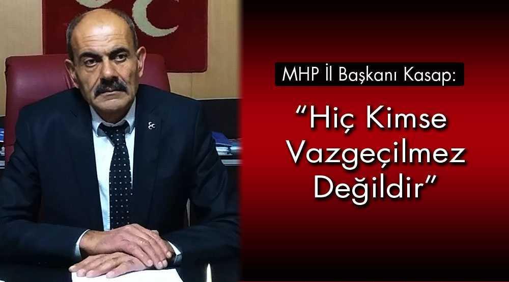 MHP İl Başkanı Bekir Kasap'tan Sert Açıklamalar