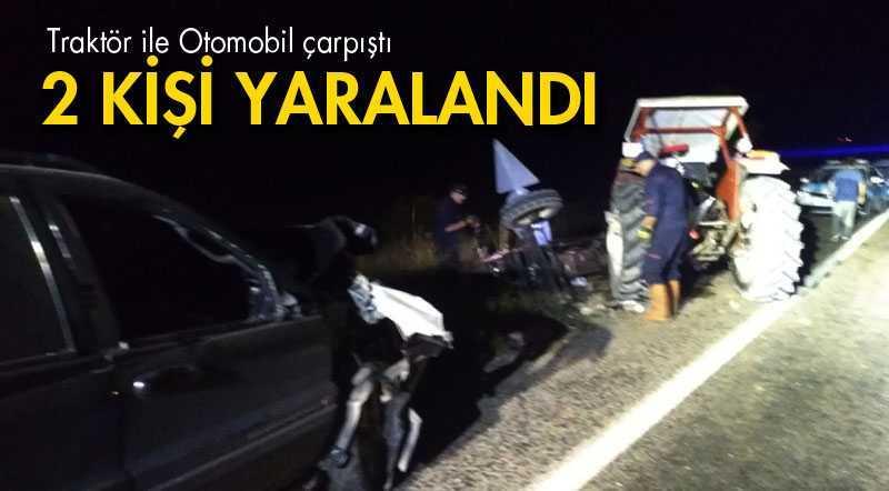 Bayburt'ta Traktör ile Otomobil Çarpıştı 2 Kişi Yaralandı