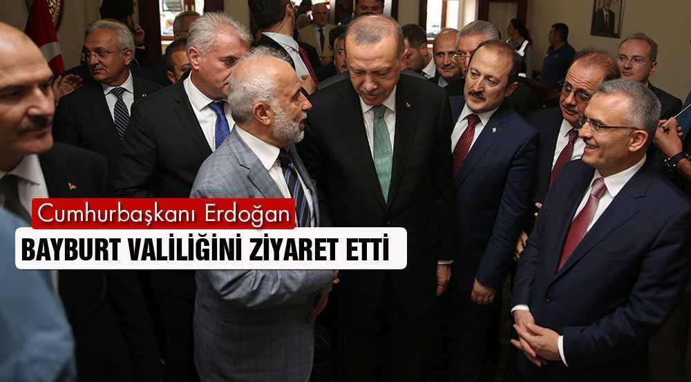 Cumhurbaşkanı Erdoğan Bayburt Valiliğini Ziyaret Etti