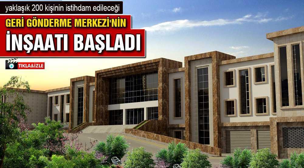 Bayburt'ta Geri Gönderme Merkezi'nin İnşaatı Başladı