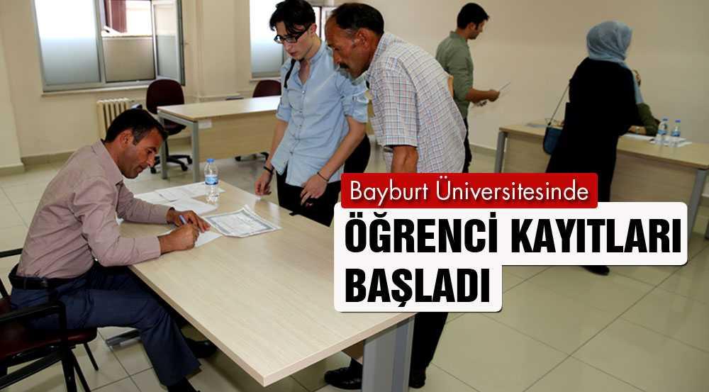Bayburt Üniversitesinde Yeni Öğrenci Kayıtlar Başladı