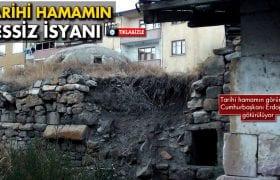 Bayburt'ta Tarihi Hamamın Sesiz İsyanı…
