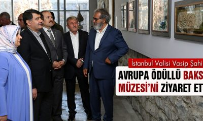İstanbul Valisi Şahin, Avrupa Ödüllü Baksı Müzesi'ni Ziyaret Etti