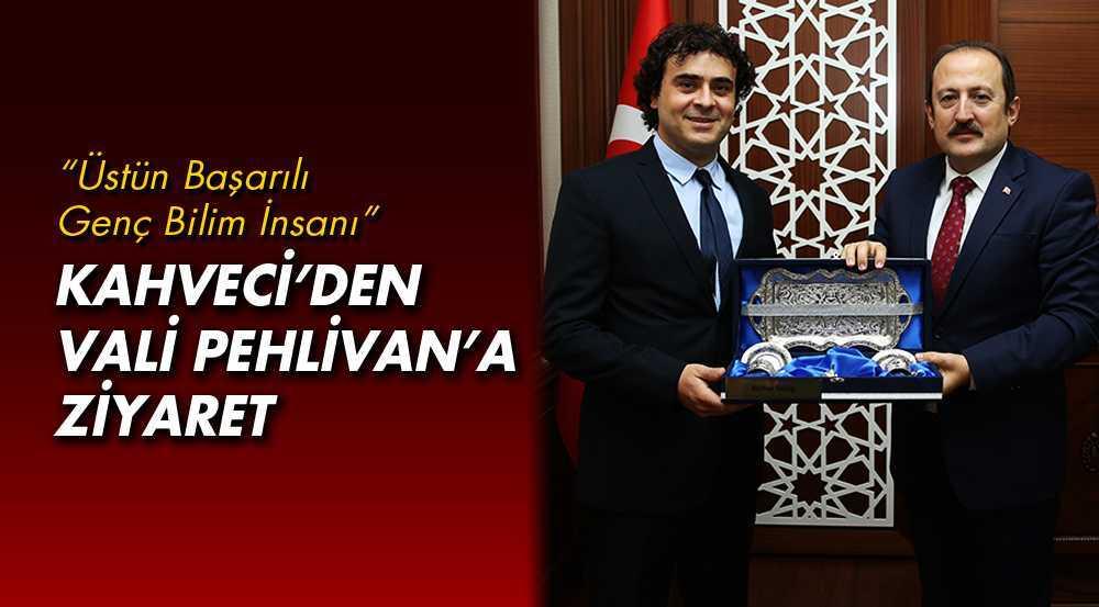 Doç.Dr.Übeydullah Kahveci, Vali Pehlivan'nı Ziyaret Etti