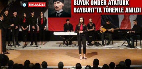 Büyük Önder Atatürk Bayburt'ta Törenle Anıldı
