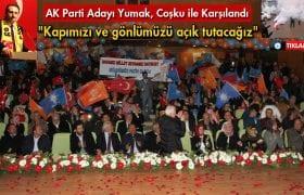 Bayburt'ta, AK Parti Adayı Fatih Yumak Coşku İle Karşılandı