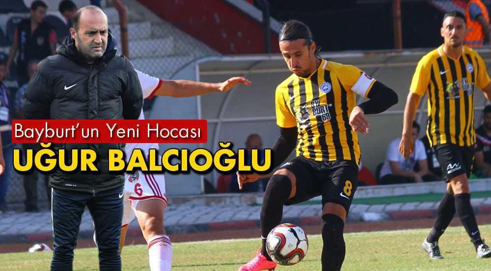 Bayburt İl Özel İdarespor'un Yeni Hocası Uğur Balcıoğlu