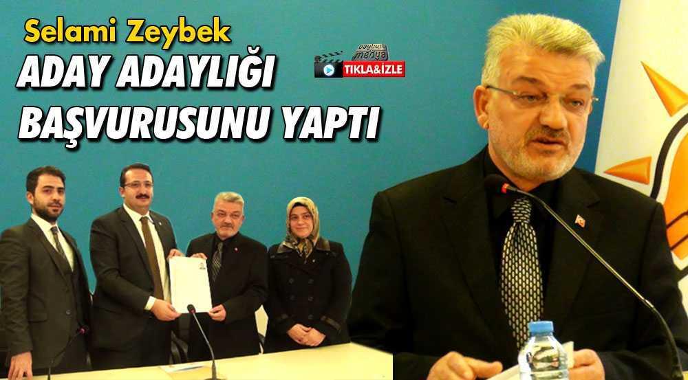 Selami Zeybek AK Parti'den Aday Adaylığı Başvurusunu Yaptı