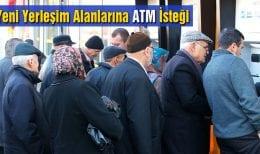 Bayburt'ta Yeni Yerleşim Alanlarına ATM İsteği