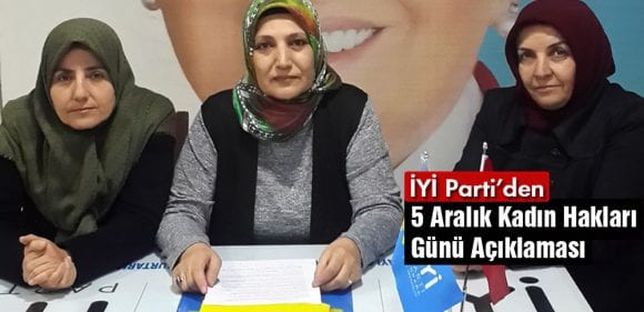İYİ Parti'den 5 Aralık Kadın Hakları Günü Açıklaması
