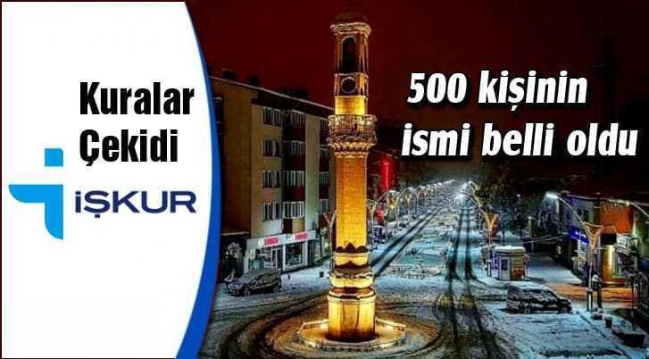 İŞKUR'da Kuralar Çekildi 500 Kişinin İsmi Belli Oldu