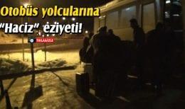 Otobüs Hacizli Çıkınca Yolcular Bayburt Otogarına İndirildi