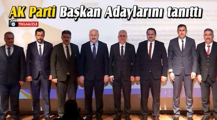 AK Parti, Bayburt Belediye Başkan Adaylarını Tanıttı