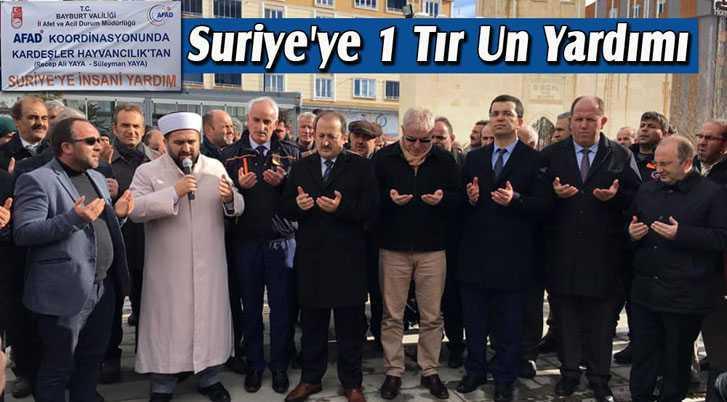 Bayburt'tan Suriye'ye 1 Tır Un Yardımı