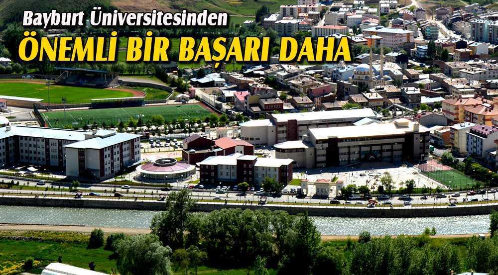 Bayburt Üniversitesi Yeni Bir Başarıya Daha İmza Attı