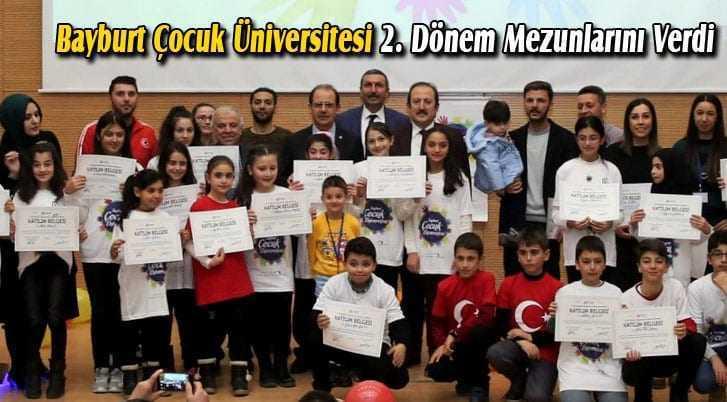 Bayburt Çocuk Üniversitesi, İkinci Dönem Mezunlarını Verdi