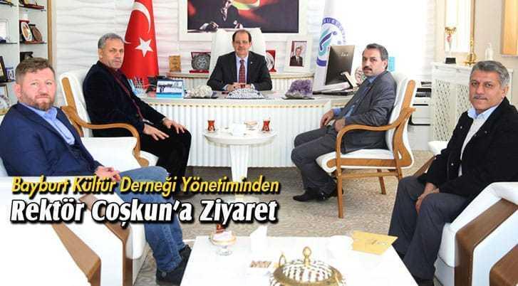 Bayburt Kültür Derneği Yönetiminden Rektör Coşkun'a Ziyaret