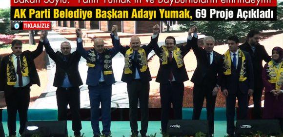 Fatih Yumak, 69 Projeyi İlk Kez Açıkladı