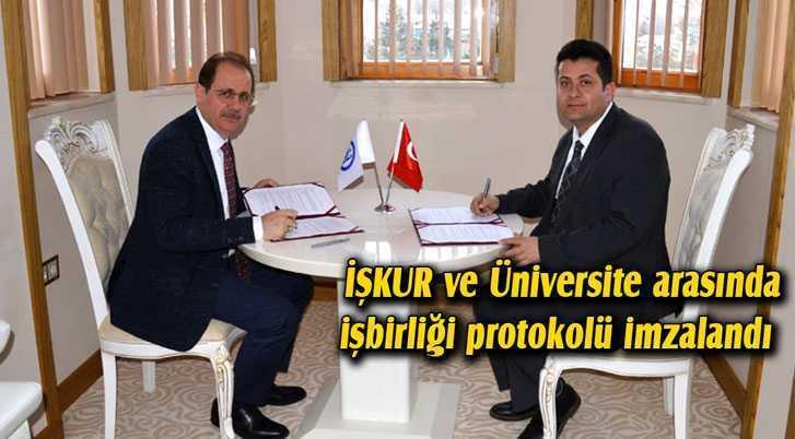 İŞKUR İle Üniversite Arasında İşbirliği Protokolü İmzalandı