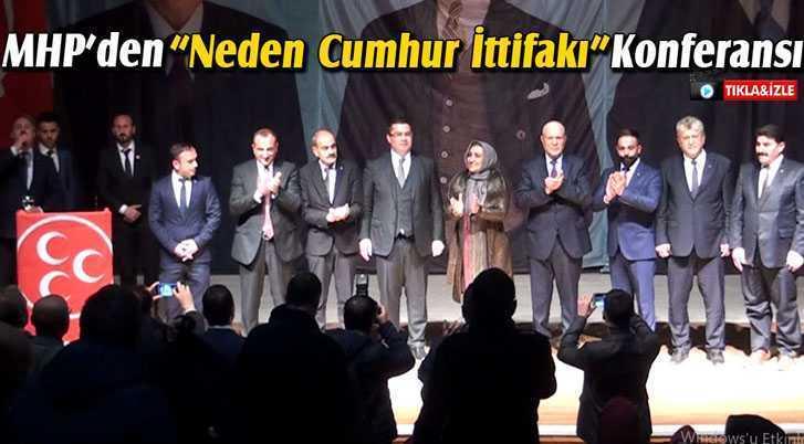 """MHP'den""""Neden Cumhur İttifakı"""" Konferansı"""