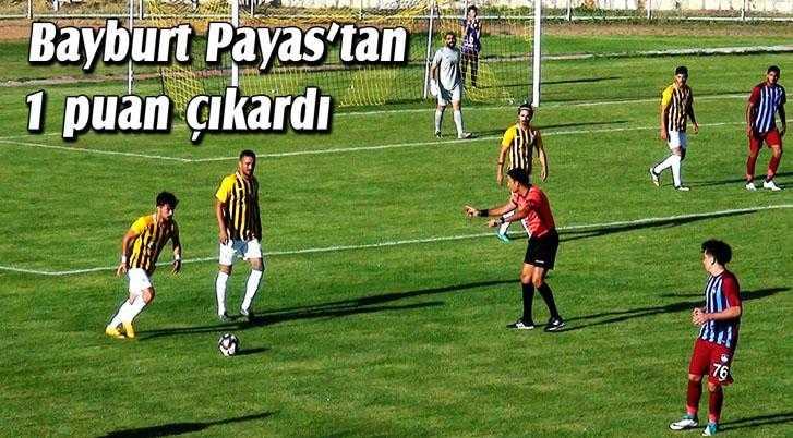 Bayburtspor Payas'tan 1 Puanla Evine Döndü