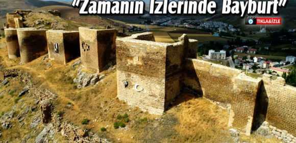 Bayburt, Karadeniz'de Zamanın İzleri Projesinde