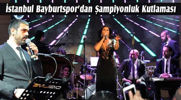İstanbul Bayburtspor'dan Şampiyonluk Kutlaması