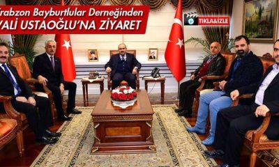 Trabzon Bayburtlular Derneğinden Vali Ustaoğlu'na Ziyaret