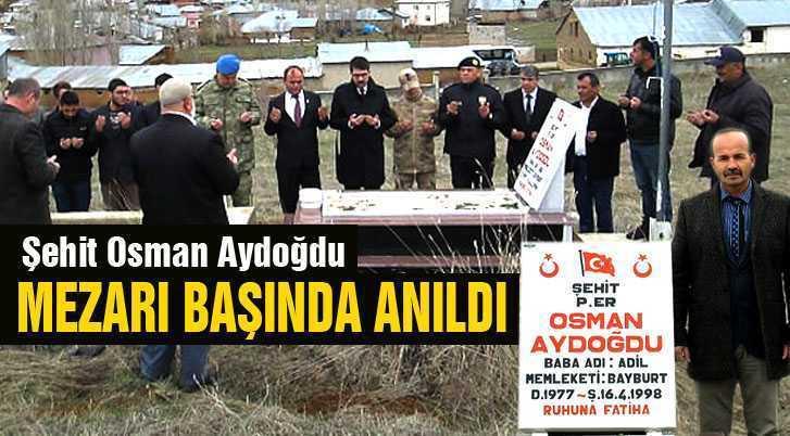 Bayburtlu Şehit Osman Aydoğdu Mezarı Başında Anıldı