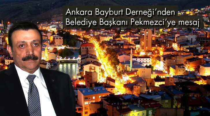 Ankara Bayburt Derneği'nden Pekmezci'ye Kutlama Mesajı